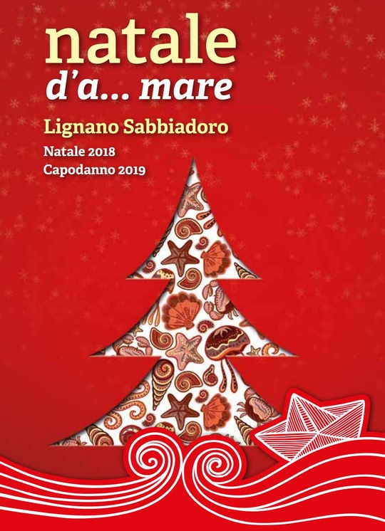 Natale d'A...mare 2018 in Lignano